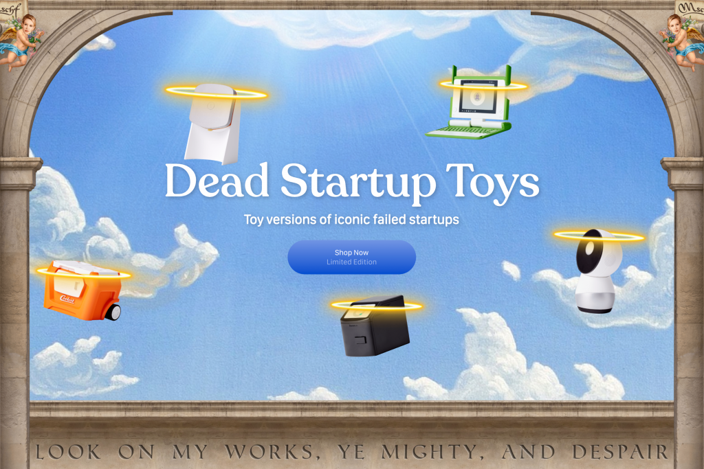 Dead startup toys flying around in the air